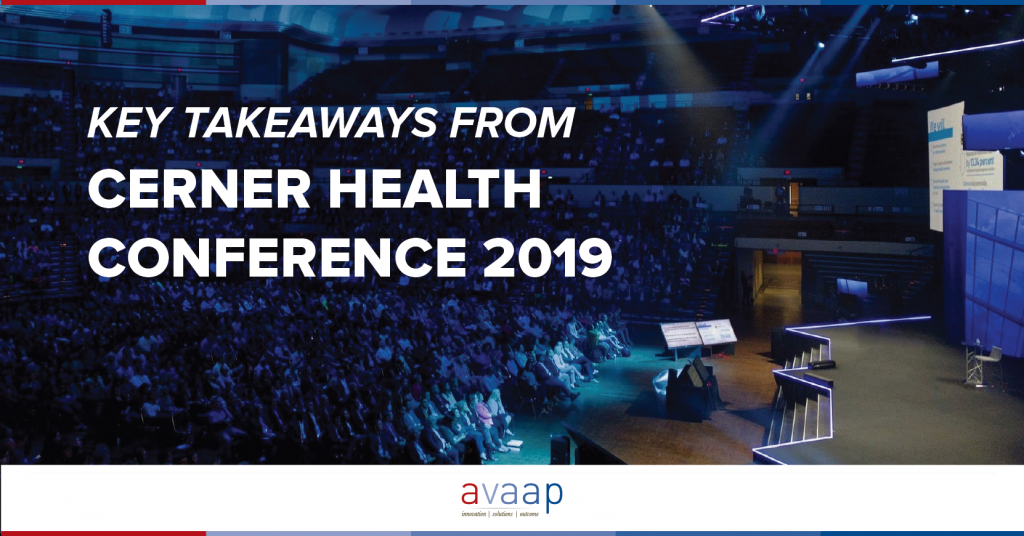 Cerner Health Conference 2019 Key Takeaways