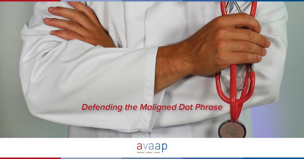 Doctor Defending Dot Phrase