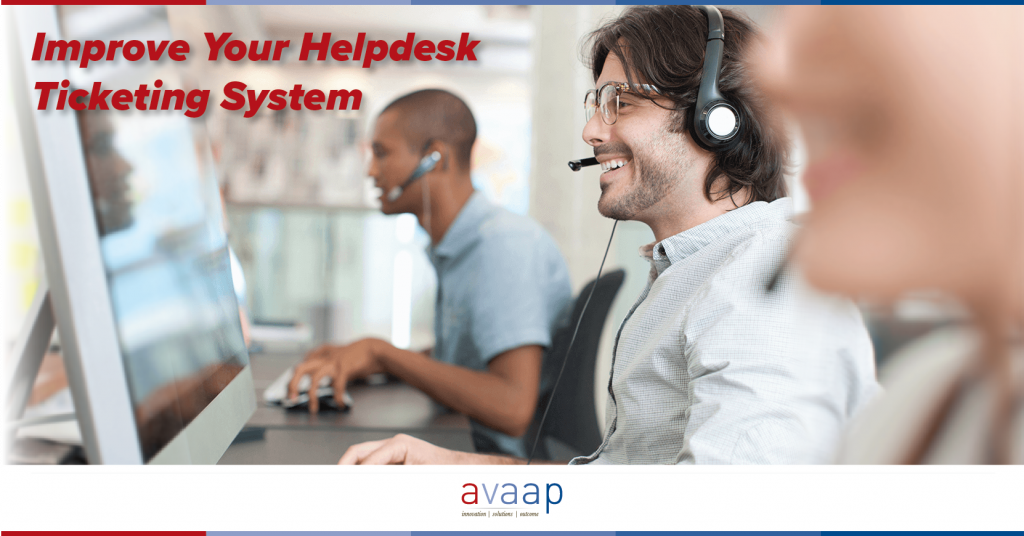 Improve Your Helpdesk Ticketing System