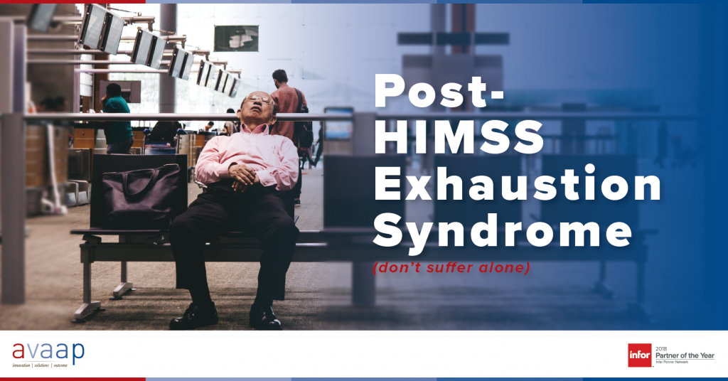 Result of HIMMS is Exhaustion